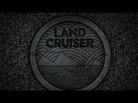 Land Cruiser Full Video
