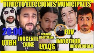 Directo especial ELECCIONES MUNICIPALES - UTBH, Inocente Duke, LYLQS, Invicthor, Infovlogger, FDV