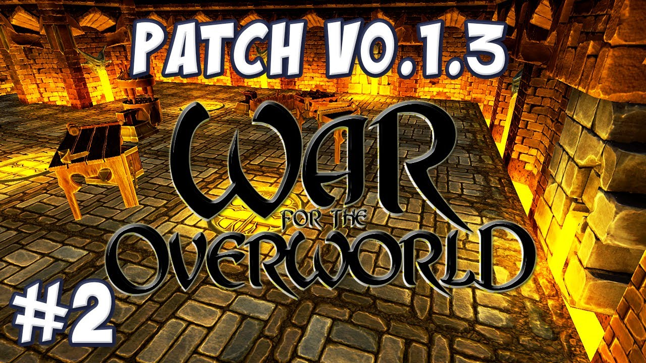 War for the overworld patch frames
