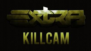 ExTra Killcam | Episode 12