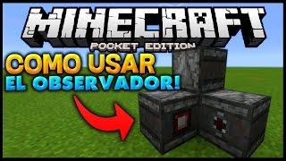 COMO UTILIZAR EL OBSERVADOR (BUD)! - NUEVO BLOQUE DE MECANISMO - Minecraft PE (Pocket Edition)