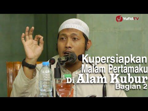 Ceramah Remaja Islam: Kupersiapkan Malam Pertamaku di Alam Kubur (2) - Ustadz Zaid Susanto