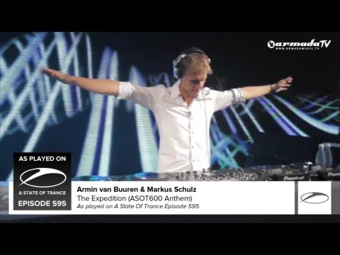 Armin Van Buuren - The Expedition (ASOT600 Anthem)(ft. Markus Schulz)