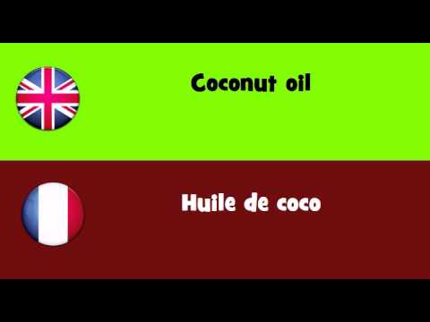 FROM ENGLISH TO FRENCH = Coconut oil