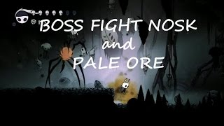 Hollow Knight Boss Fight Nosk and Pale Ore