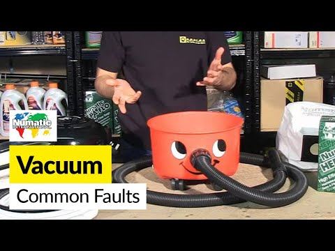 Common vacuum faults - Numatic