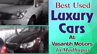 Best used Luxury Cars In Madhapur At Vasanth Motors | Second Hand Car Market In Hyderabad