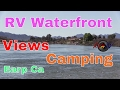 RV Waterfront Views Cheap !!  RV Travel...Colorado River Basin...Earp Ca