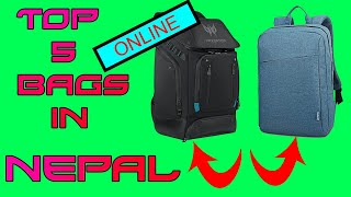 TOP 5 BACKPACK IN NEPAL || YOU CAN BUY ONLINE !