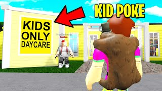 I Found A KIDS ONLY Daycare.. BEWARE Of TIMEOUT.. Or ELSE! (Roblox)