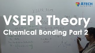 VSEPR Theory Chemical Bonding Part 2  -  Live Lecture Atech Academy