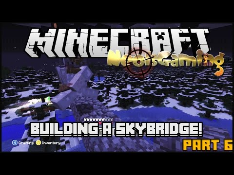 Let's play Minecraft! - Building a skybridge to SJPAss house! Pt.6.