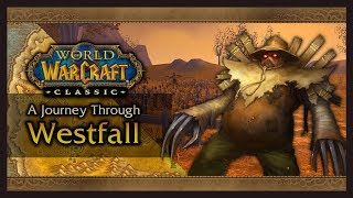 Classic WoW Safaris: Westfall (Lore, History, Quests, Zone Exploration!)
