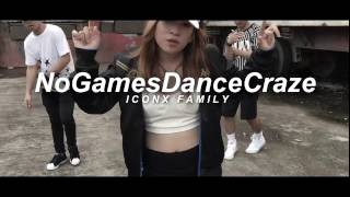NO GAMES by Ex Batallion Music | Iconx Familyl Dance Cover