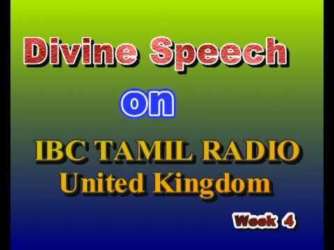 Divine Speech on IBC Tamil Radio London, Week 4