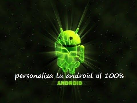 personaliza tu android al 100%