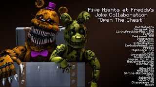 """Open The Chest"" by DAGames [FNAF SFM JOKE COLLAB]"