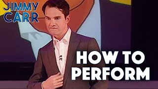 How To Perform To a Crowd | Jimmy Carr: Telling Jokes