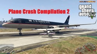 GTA V Longer Plane Crash Compilation 2 (Part 20)