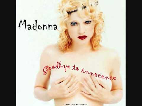 Madonna - Goodbye to Innocence