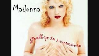 Watch Madonna Goodbye To Innocence video