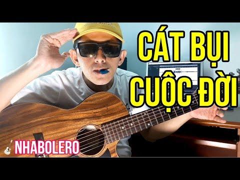 CÁT BỤI CUỘC ĐỜI (Cover) | Lyrics | Chords | #NhaBolero