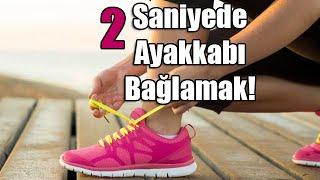 2 Saniyede Ayakkabı Nasıl Bağlanır? (How to Tie Shoe Lace in 2 Second)