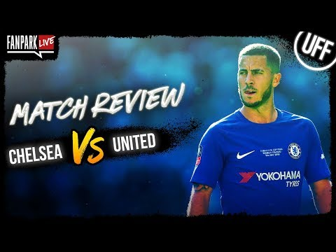 Chelsea vs Manchester United - Goal Review - FanPark Live