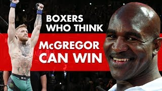 7 Professional Boxers That Think Conor McGregor Can Beat Mayweather
