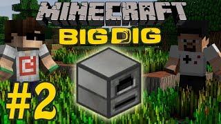 Minecraft: Big Dig #2 - İlk Makine!