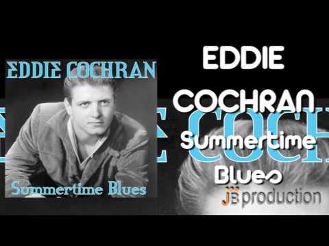Cochrane Eddie - Summertime Blues