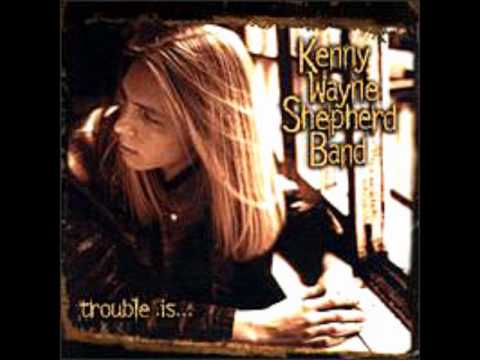 Kenny Wayne Shepherd - Nothing To Do With Love