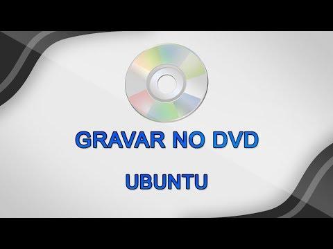Como gravar o Ubuntu no DVD-R (DVD Virgem)