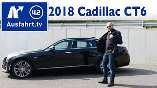 2018 Cadillac CT6 Platinum 3L Twinturbo V6 - Kaufberatung, Test, Review