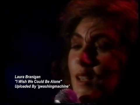 Laura Branigan - I Wish we Could be Alone