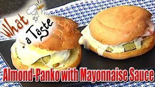Almond-Panko Burger Recipe with Mayonnaise Sauce || What A Taste || Vanitha TV