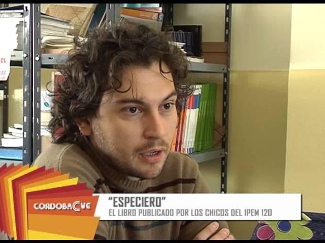 Córdoba C Ve - Especiero, El libro de los chicos del IPEM 120