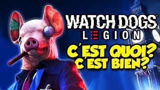 C'EST QUOI, C'EST BIEN? (Watch Dogs Legion)