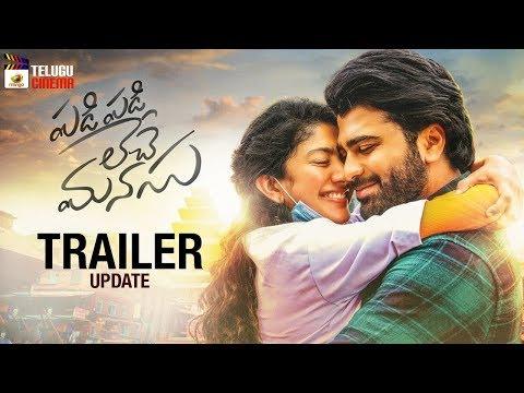 Padi Padi Leche Manasu Movie TRAILER update | Sharwanand | Sai Pallavi | Mango Telugu Cinema