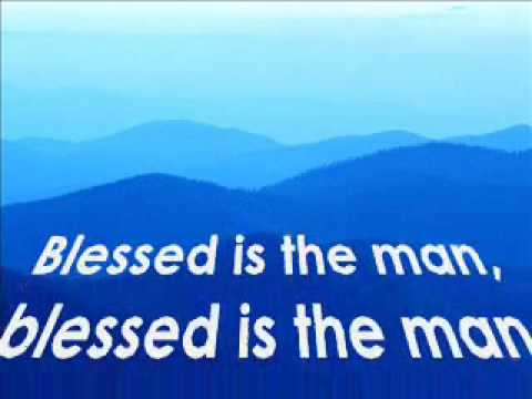 Blessed Is The Man (words And Music:rez Valdez) video