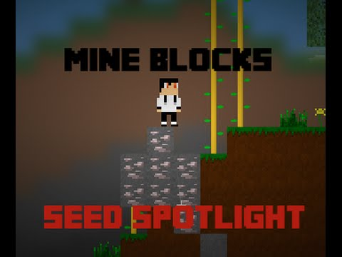 [Mine Blocks] - Seed Spotlight #1