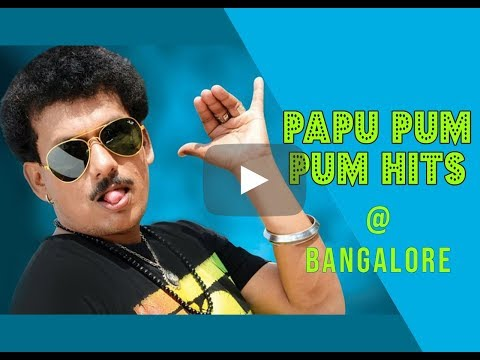 Pappu Pam Pam In Bangalore video