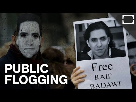 Why Saudi Arabia Is Flogging A Free Speech Activist