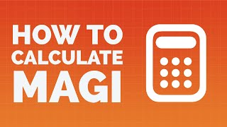 How to Calculate MAGI