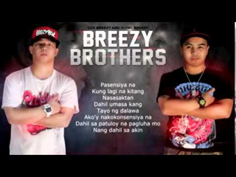 Pasensiya na   Vlync  Lux Of Breezy Brothers  With Lyrics 1