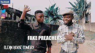 THE FAKE PREACHER episode84 (CLEAN HOUSE COMEDY)