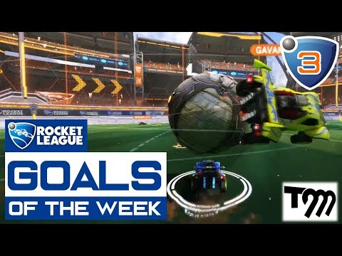 Rocket League - GOALS OF THE WEEK 2018 #3