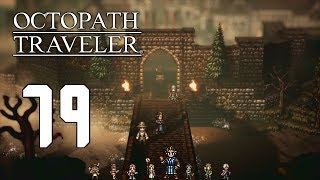 Riverford ♪ Octopath Traveler ► Episode 79