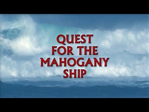 Quest for the Mahogany Ship