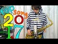 Top 20 Hits Of 2017 Saxophone Cover mp3